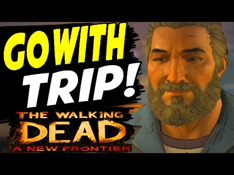 The Walking Dead A New Frontier Episode 1 CHOICE - GO WITH TRIPP IN THE MORNING