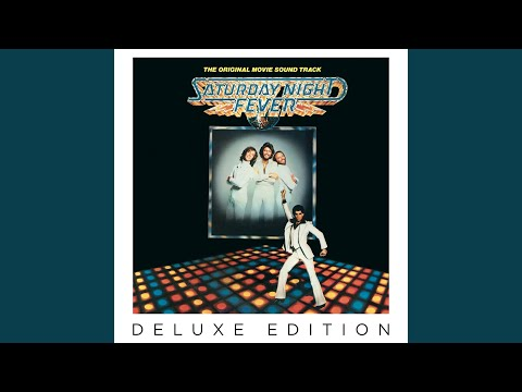 Stayin' Alive (From Saturday Night Fever Soundtrack)