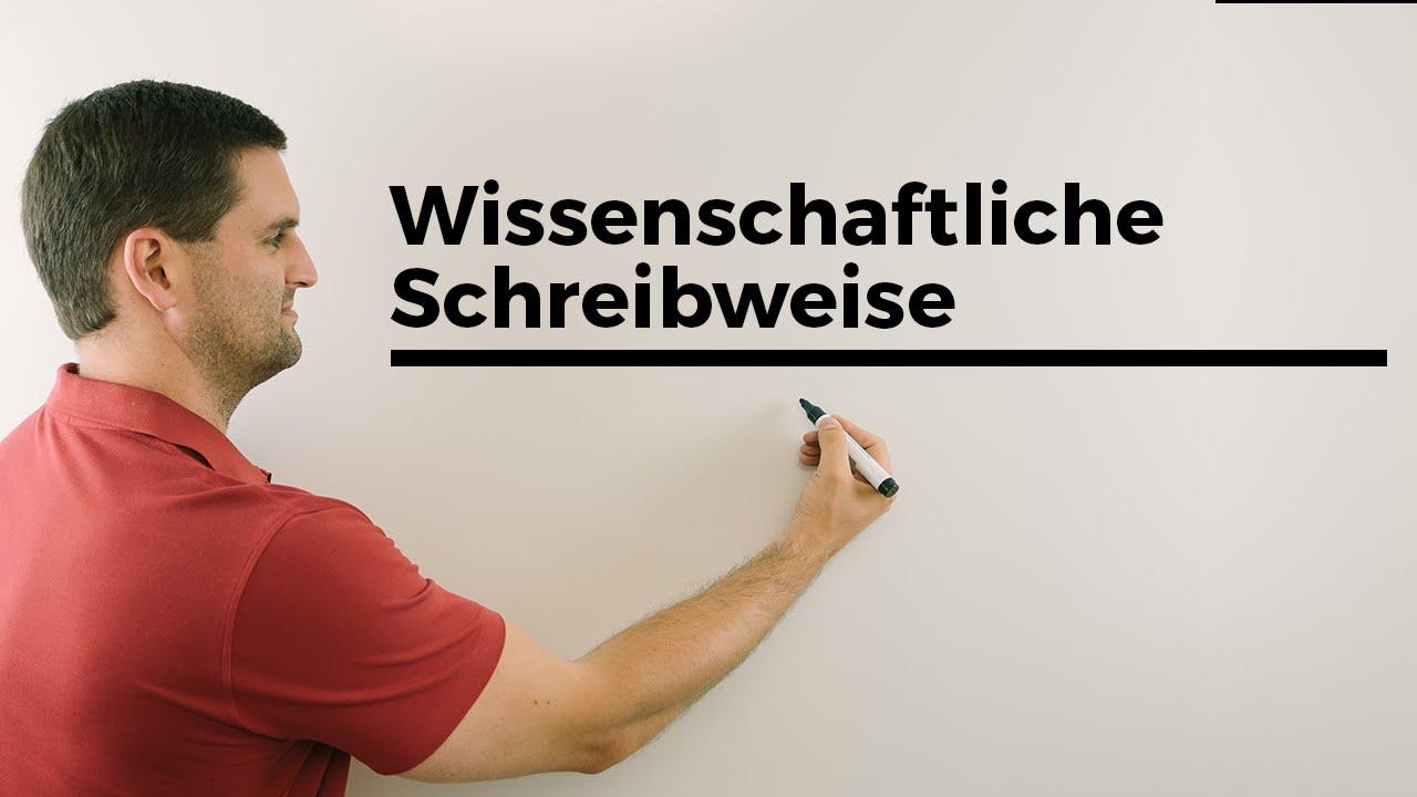 Wissenschaftliche Schreibweise (scientific notation), große/kleine ...