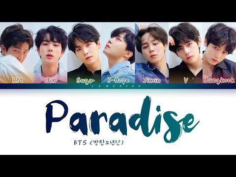 BTS - Paradise (방탄소년단 - 낙원) [Color Coded Lyrics/Han/Rom/Eng/가사]