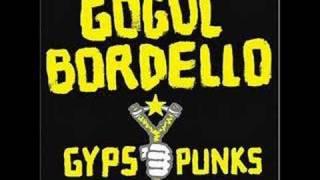 Gogol Bordello - When the Trickster Starts A-Pokin