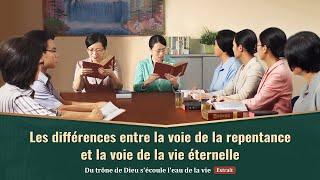 Les différences entre la voie de la repentance et la voie de la vie éternelle