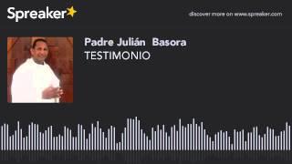 TESTIMONIO (part 21 de 21)