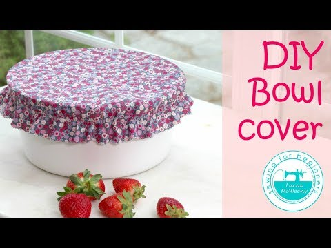 How to sew fabric bowl covers