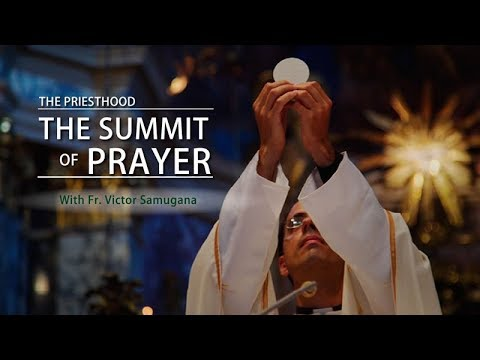 The Priesthood: The Summit of Prayer