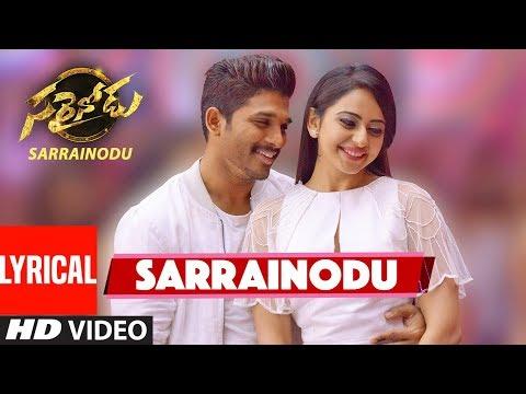 "SARRAINODU Video Song With Lyrics || ""Sarrainodu"" || Allu Arjun, Rakul Preet || Telugu Songs 2016"