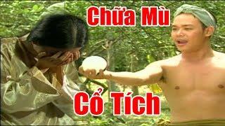 Chàng Nghèo Chữa Mù Cho Tiểu Thư - Phim Cổ Tích Việt Nam, Truyện Cổ Tích Ngày Xưa Ý Nghĩa