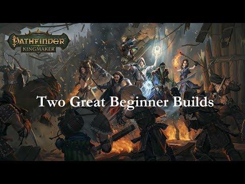 Pathfinder: Kingmaker--Two Great Beginner Builds
