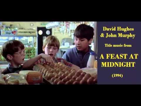David Hughes & John Murphy: music from A Feast at Midnight (1994)