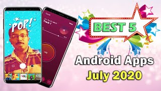 5 Best Android Apps - July 2020