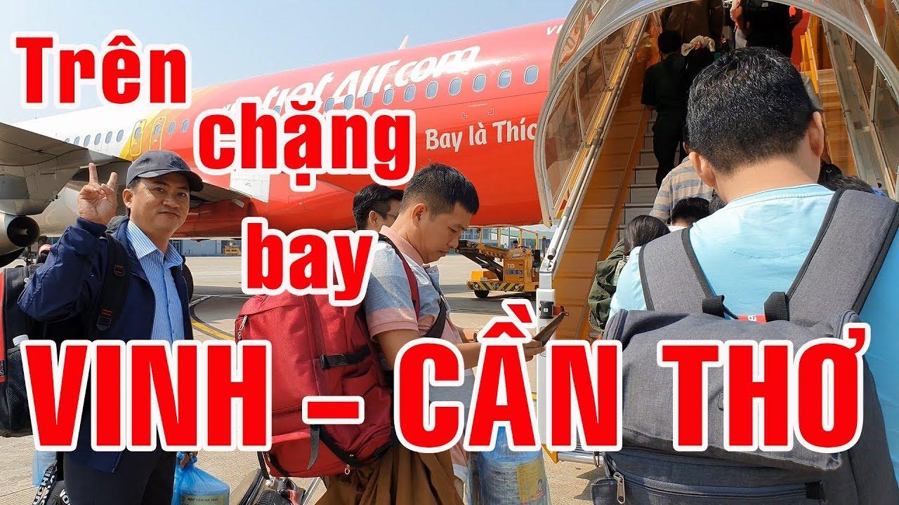 Giới thiệu chặng bay Vinh đi Cần Thơ | Cảng hàng không Cần Thơ | Cảng hàng không Vinh | Nghệ An