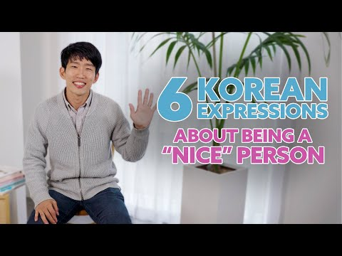 """How to say someone is """"nice"""" in Korean"""