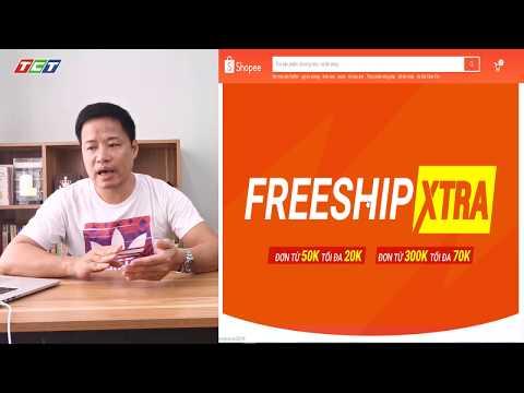 FREE SHIP XTRA SHOPEE   Một gói dịch vụ đang rất hot của Shopee   Hướng dẫn   Lập nghiệp cùng Shopee