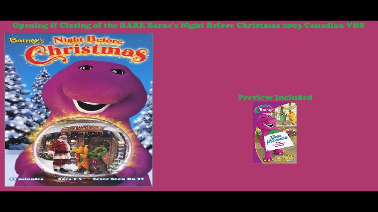 Barney\'s Night Before Christmas RARE 2003 Canadian VHS Opening ...