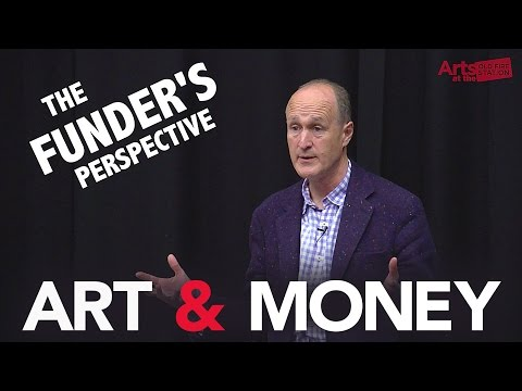 'ART & MONEY' with Peter Bazalgette. The funder's perspective