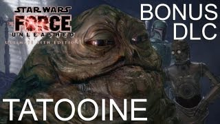 Star Wars: The Force Unleashed HD DLC Gameplay Walkthrough   Tatooine - Let