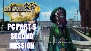 Final Fantasy Type 0 HD PC Part 5 Second Mission