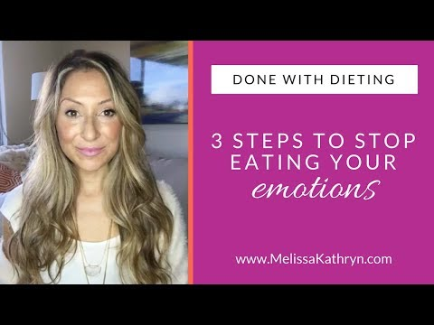 3 Steps to Stop Eating Your Emotions