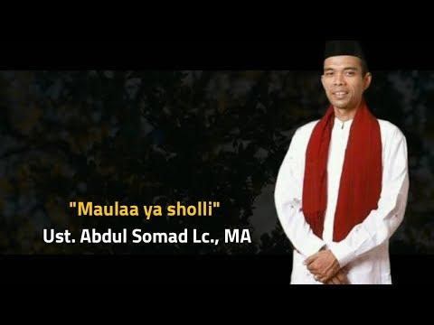 Maula ya sholli - Ust Abdul Somad Lc., MA