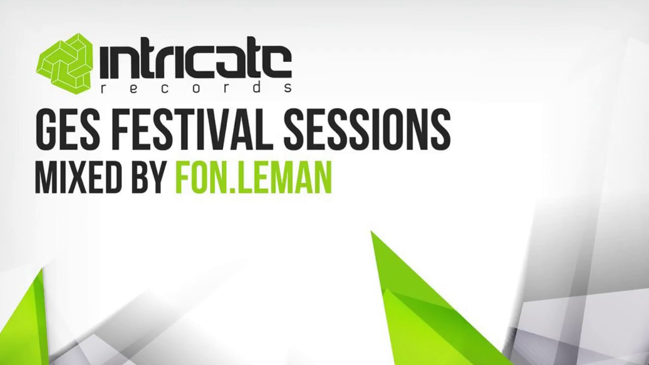 Download FON.LEMAN - MY WAY (GES FESTIVAL SESSIONS) [INTRICATE RECORDS]