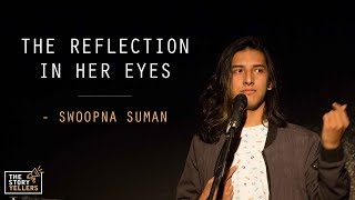 Gambar cover The StoryYellers: The Reflection In Her Eyes - Mr. Swoopna Suman