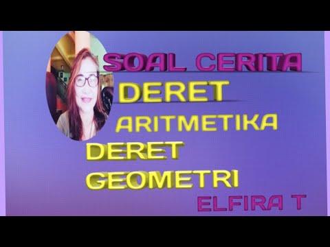 cara-menyelesaikan-soal-cerita-deret-aritmetika-dan-deret-geometri-(elfira-t)