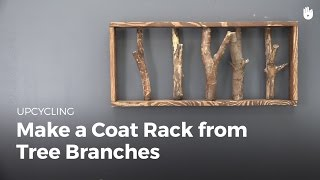 Upcycling: Make a Coat Rack from Tree Branches