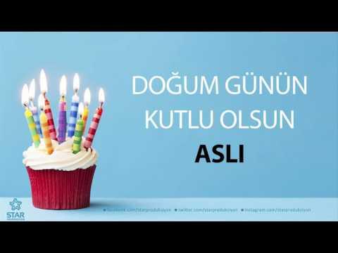 İyi ki Doğdun ASLI - İsme Özel Doğum Günü Şarkısı