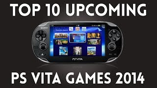 Top 10 Upcoming PS Vita Games For 2014