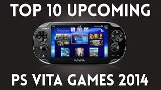 Top 10 Upcoming PS Vita Games For 2014