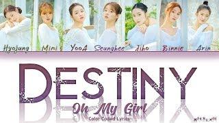 Oh My Girl (오마이걸 ) _ Destiny (나의 지구) 「Lovelyz Cover」 Color Coded Lyrics 「QUEENDOM」