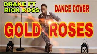 RICK ROSS FT DRAKE GOLD ROSES DANCE VIDEO   DRAKE FT RICK ROSS NEW