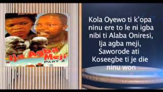 AGOGO AYO BIOGRAPHY OF KOLA OYEWO