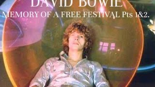 David Bowie - Memory Of A Free Festival Pts 1 & 2.