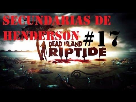 Dead Island Riptide (Secundarias en Henderson, Gameplay) español Parte 17 Xbox360
