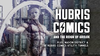 Hubris Comics & The Reign of Grelok: Plus, Mason District & the Utility Tunnels - Fallout 3 Lore