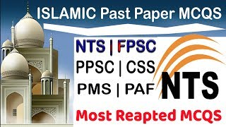 Most Repeated Islamic Studies MCQs For NTS .FPSC. PPSC. CSS. PMS