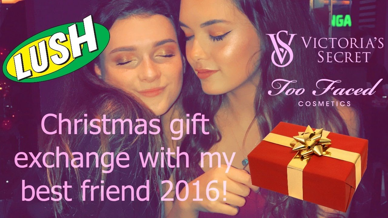 ♡Christmas Gift Exchange With My Best Friend 2016♡ | India Grace   YouTube