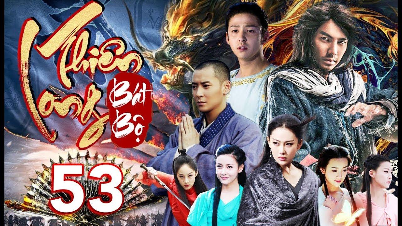 Tân Thiên Long Bát Bộ – Tập 53
