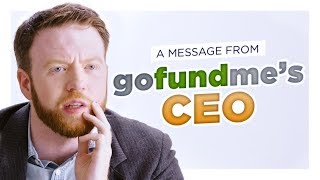 GoFundMe CEO: We Could Use A Few Fun Ones