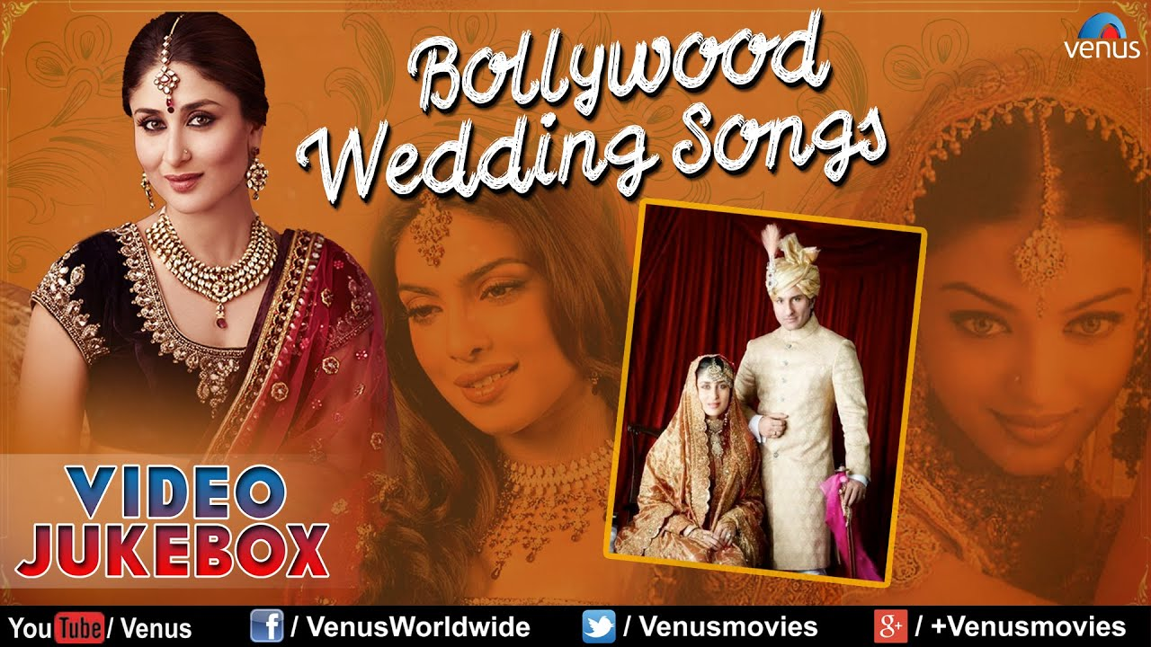 Best Bollywood Wedding Songs Top Indian Wedding Songs Collection Video Jukebox