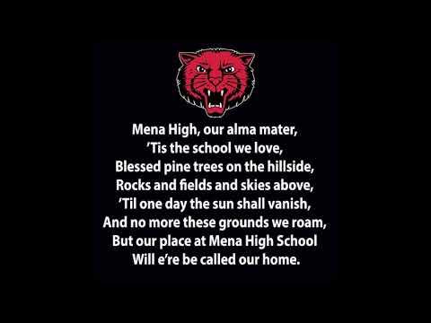 Mena High School Alma Mater