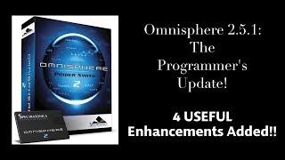 Omnisphre 2.5.1:  The Programmers Update!