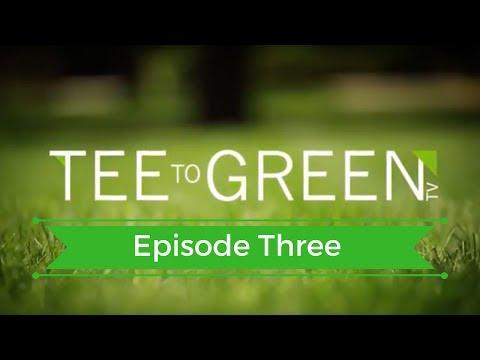 Tee to Green - Season 2 - Episode 3