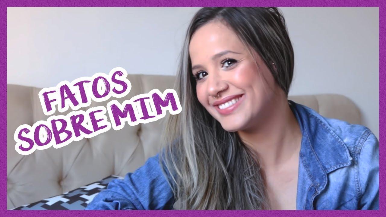 78b76d0ec PRIMEIROS FATOS SOBRE MIM! - Thais Ribeiro - YouTube