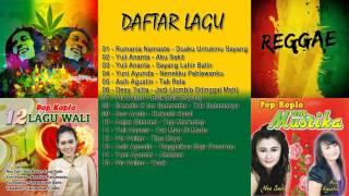 Lagu REGGAE Terbaru 2017   Hits KOPLO REGGAE Indonesia Terbaik 2017