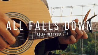 (Tab) All Falls Down - Alan Walker - Fingerstyle Guitar Cover