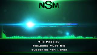 The Prodigy - Incaders Must Die [Free Download!]