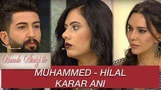 Hande Ataizi ile | MUHAMMED - HİLAL KARAR ANINDA YAŞANANLAR 2017 Video