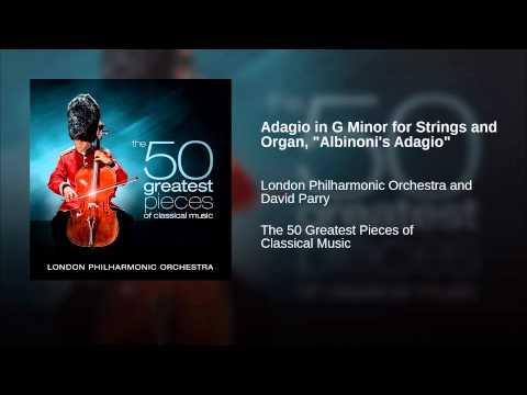 Adagio in G Minor for Strings and Organ,